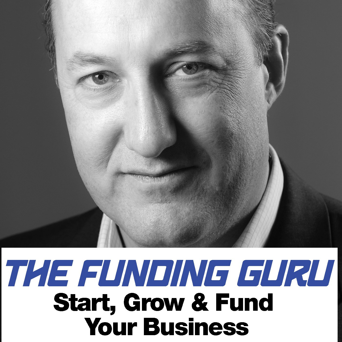 Start, Grow and Fund Your Business